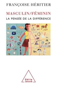 MASCULIN/FEMININ I - LA PENSEE DE LA DIFFERENCE