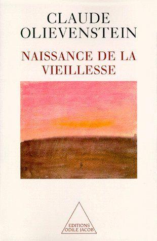 NAISSANCE DE LA VIEILLESSE