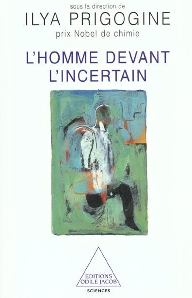 L'HOMME DEVANT L'INCERTAIN