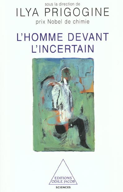 L'HOMME DEVANT L'INCERTAIN