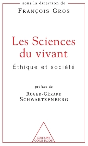 SCIENCES DU VIVANT - ETHIQUE ET SOCIETE