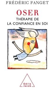 OSER - THERAPIE DE LA CONFIANCE EN SOI