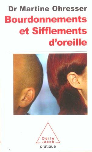 BOURDONNEMENTS ET SIFFLEMENTS D'OREILLES