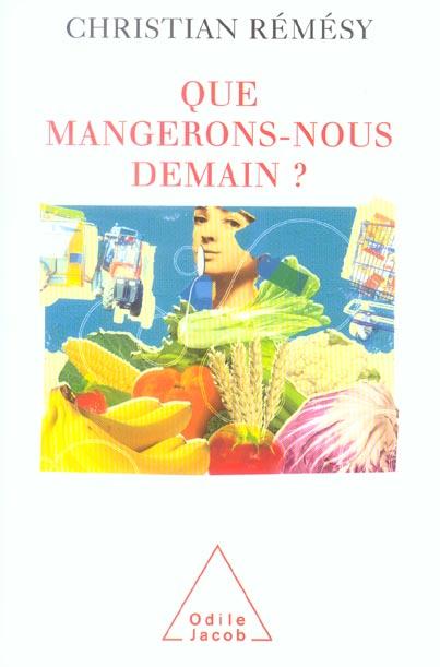 QUE MANGERONS-NOUS DEMAIN ?