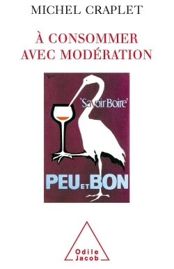 A CONSOMMER AVEC MODERATION