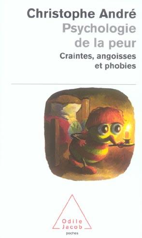PSYCHOLOGIE DE LA PEUR - CRAINTES, ANGOISSES ET PHOBIES