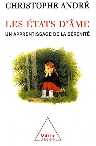 LES ETATS D'AME - UN APPRENTISSAGE DE LA SERENITE