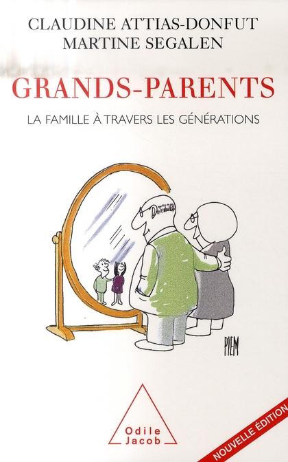 GRANDS-PARENTS - LA FAMILLE A TRAVERS LES GENERATIONS
