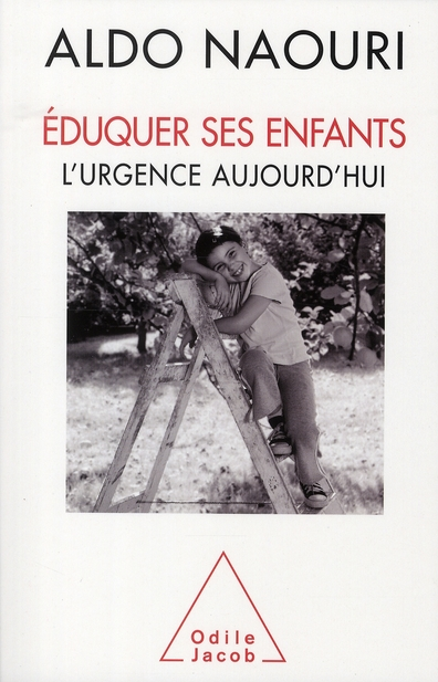 EDUQUER SES ENFANTS - L'URGENCE AUJOURD'HUI