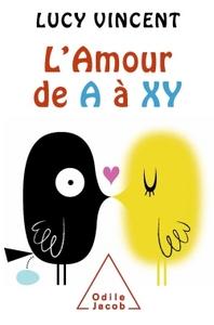 L'AMOUR DE A A XY