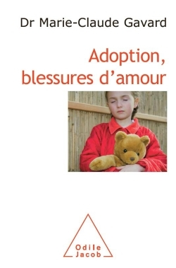 ADOPTION, BLESSURES D'AMOUR