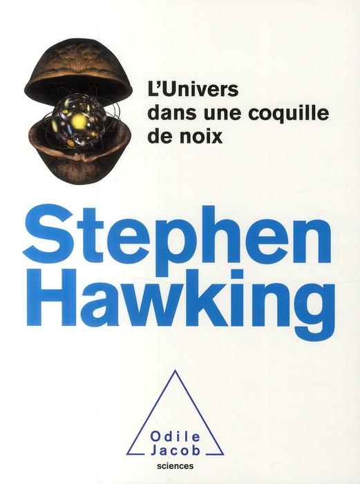 L'UNIVERS DANS UNE COQUILLE DE NOIX
