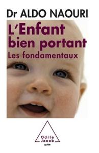 L'ENFANT BIEN PORTANT - LES FONDAMENTAUX