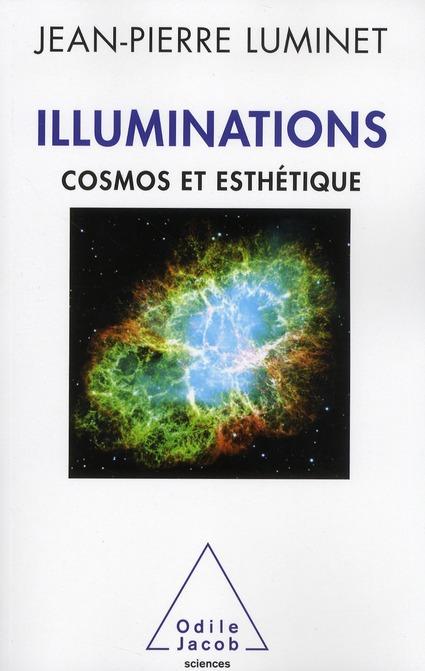 ILLUMINATIONS - COSMOS ET ESTHETIQUE