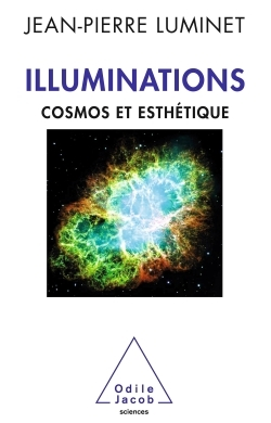 ILLUMINATIONS - COSMOS ET ESTHETIQUE