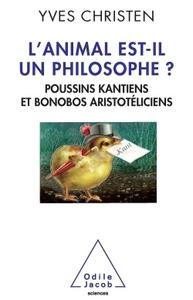 L'ANIMAL EST-IL UN PHILOSOPHE ?