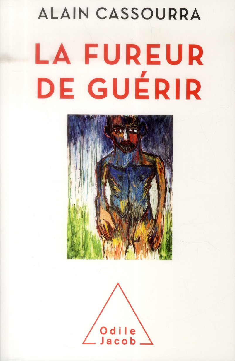 LA FUREUR DE GUERIR