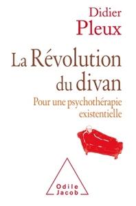 LA REVOLUTION DU DIVAN - POUR UNE PSYCHOLOGIE EXISTENTIELLE