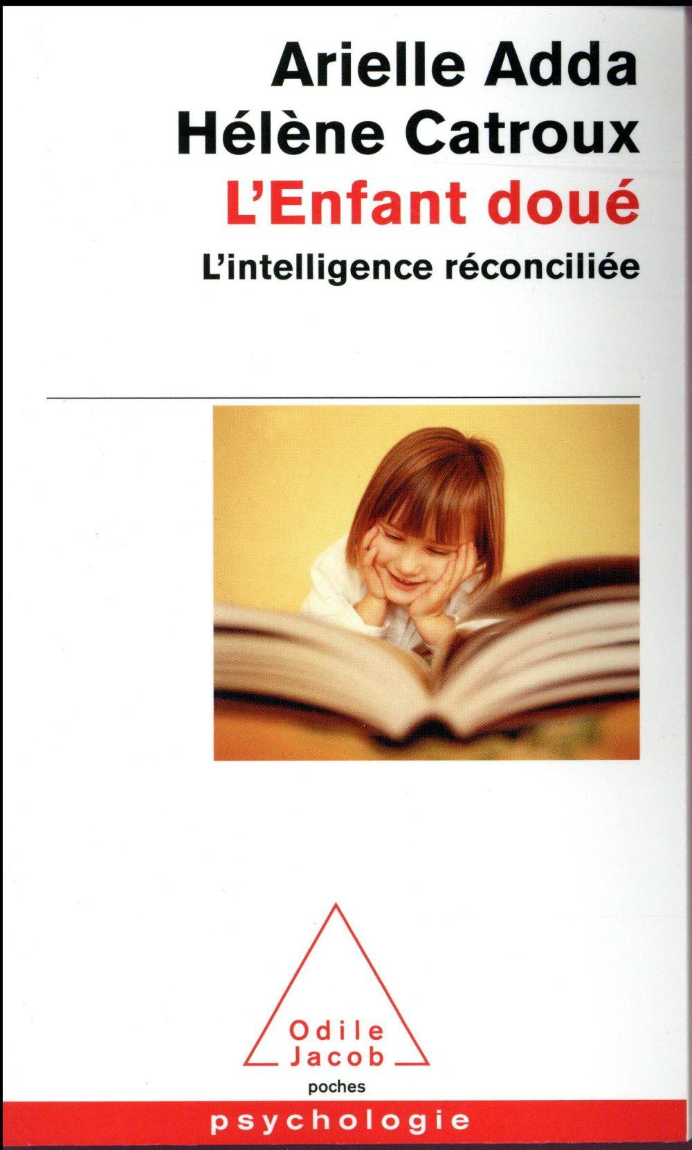 L'ENFANT DOUE - L'INTELLIGENCE RECONCILIEE