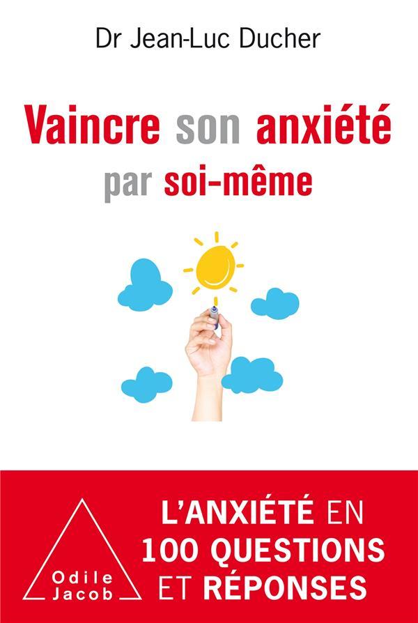 VAINCRE SON ANXIETE PAR SOI-MEME