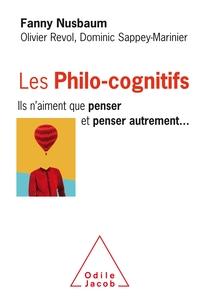 LES PHILO-COGNITIFS - ILS N'AIMENT QUE PENSER ET PENSER AUTREMENT