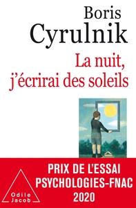 LA NUIT, J'ECRIRAI DES SOLEILS
