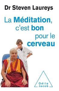 LA MEDITATION C'EST BON POUR LE CERVEAU