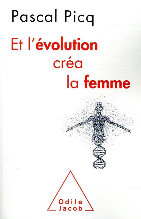 Et l'evolution crea la femme