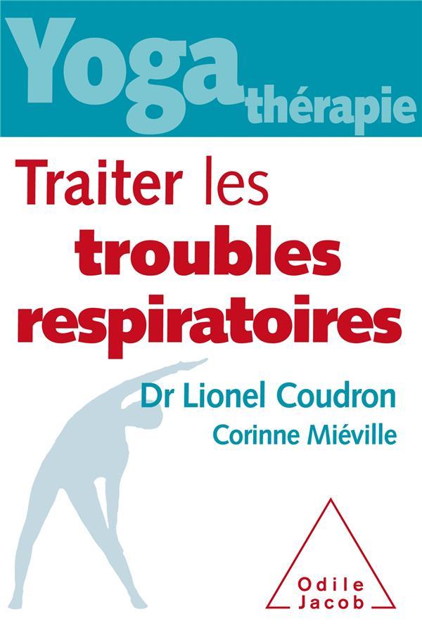 YOGA THERAPIE : TRAITER LES TROUBLES RESPIRATOIRES