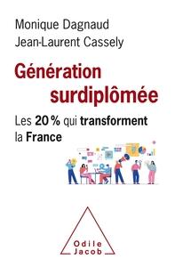 GENERATION  SURDIPLOMEE - LES 20% QUI TRANSFORMENT LA FRANCE
