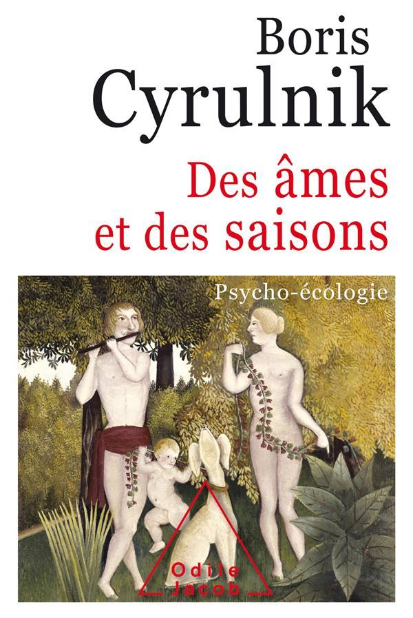 Des ames et des saisons - psycho-ecologie