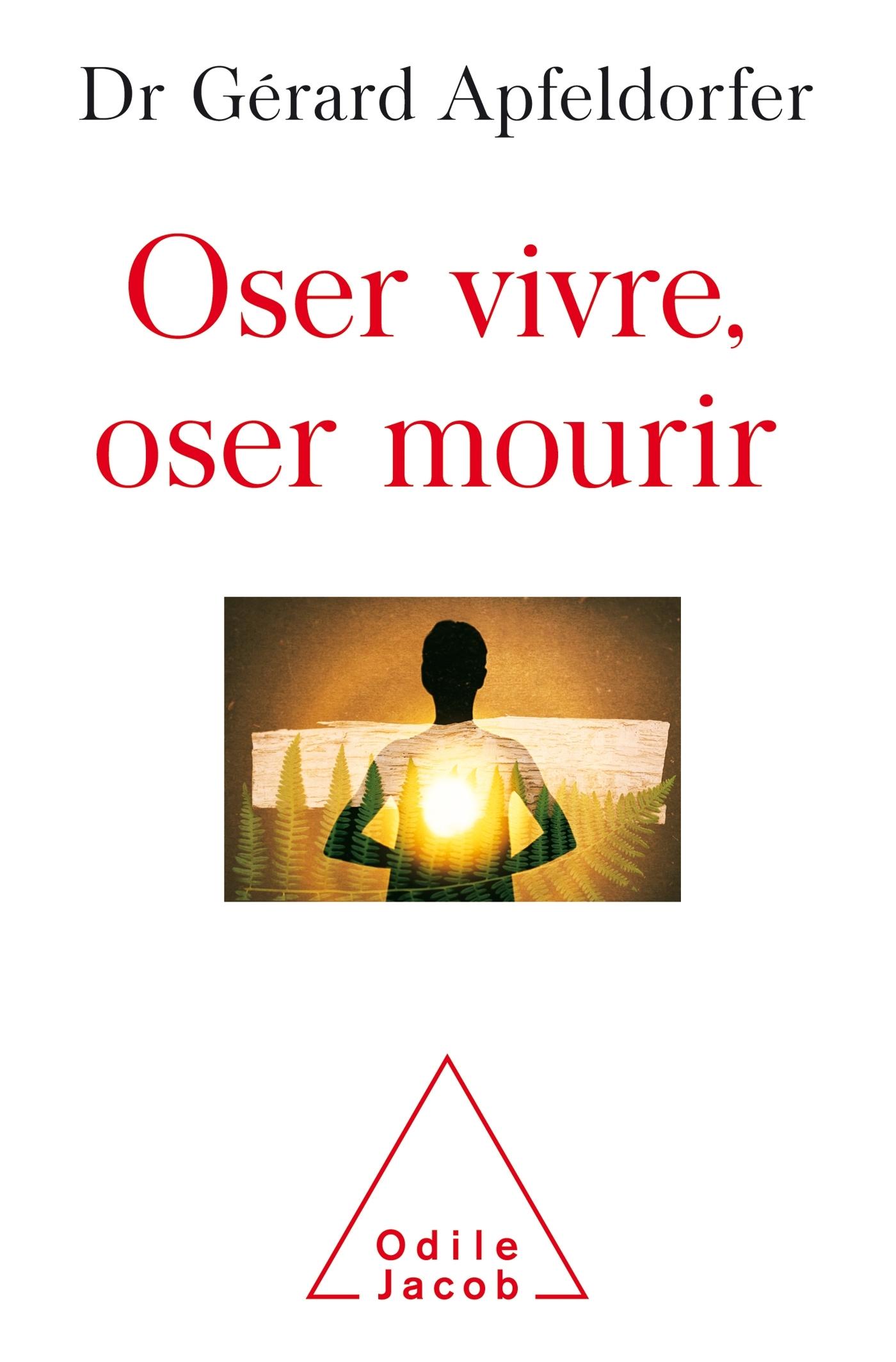 OSER VIVRE, OSER MOURIR