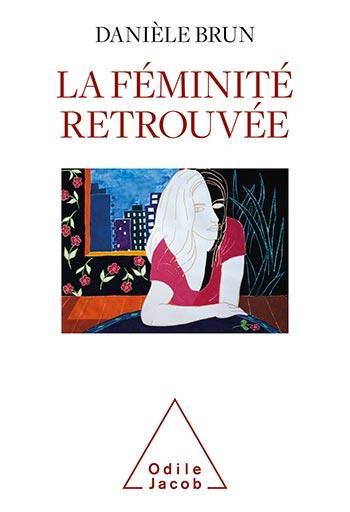 LA FEMINITE RETROUVEE