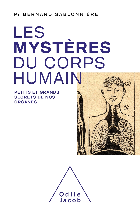 LE MYSTERE DU CORPS HUMAIN