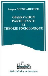 OBSERVATION PARTICIPANTE ET THEORIE SOCIOLOGIQUE - METHODE SOCIOLOGIQUE