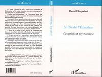 LE ROLE DE L'EDUCATEUR - EDUCATION ET PSYCHANALYSE