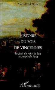 HISTOIRE DU BOIS DE VINCENNES