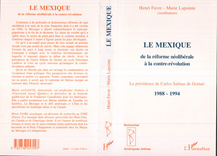 Le Mexique de la réforme néolibérale à la contre-révolution 1988-1994