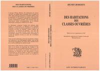 HABITATIONS (DES) DES CLASSES OUVRIÈRES