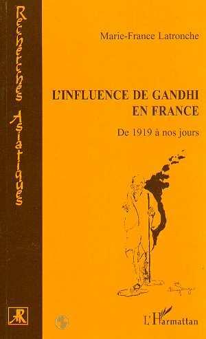 L'INFLUENCE DE GANDHI EN FRANCE