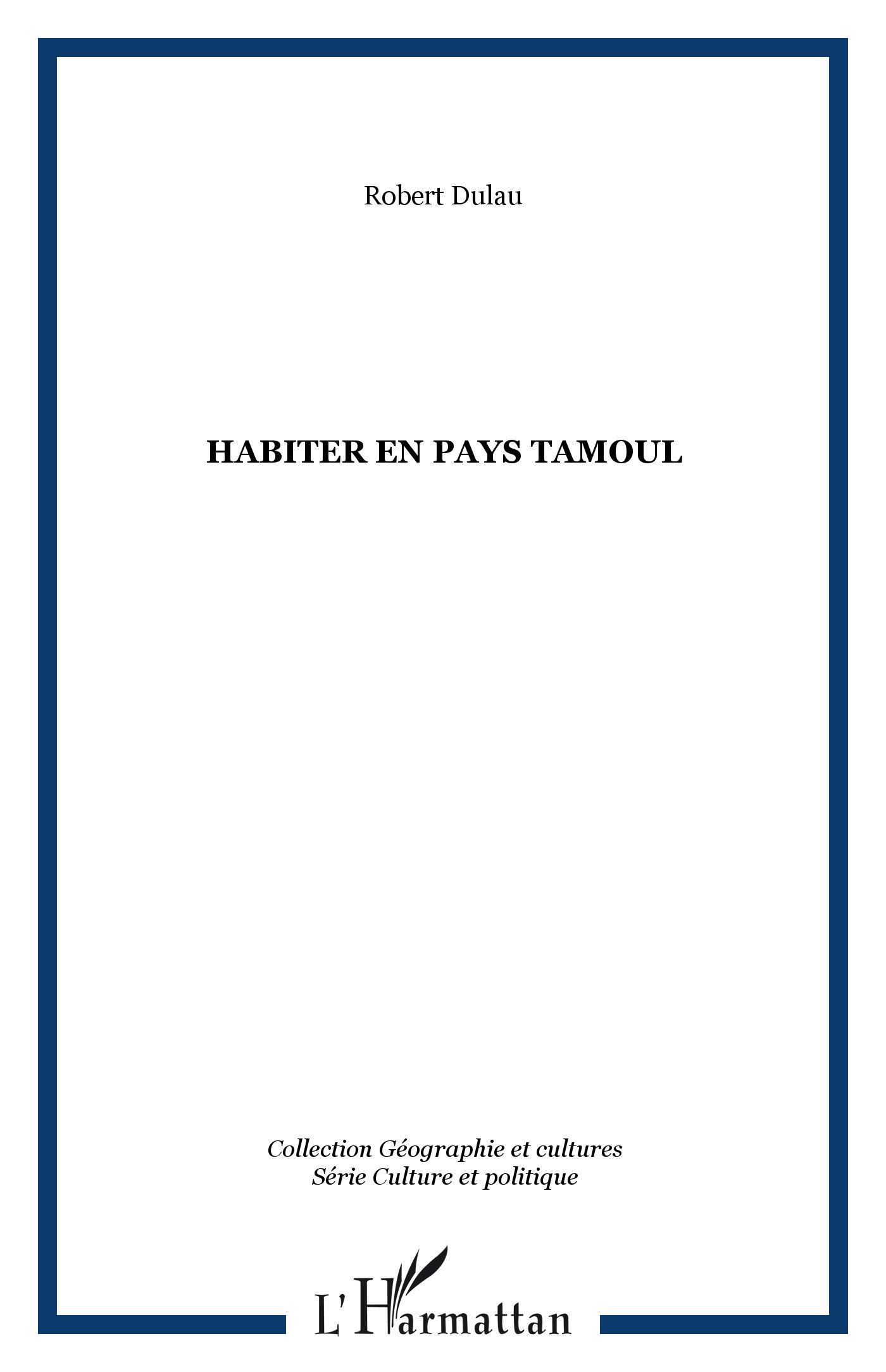 HABITER EN PAYS TAMOUL