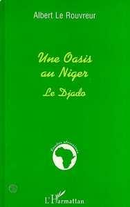 OASIS (UNE) AU NIGER - LE DJADO