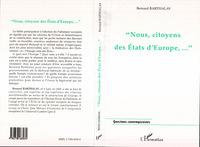 """"""" NOUS, CITOYENS DES ETATS D'EUROPE,  """""""