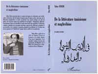 LITTERATURE (DE LA) TUNISIENNE ET MAGHREBINE et autres textes