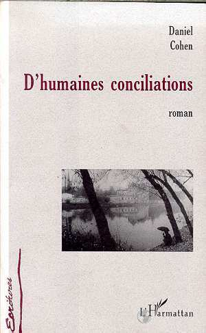 D'HUMAINES CONCILIATIONS