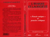 """"""" PENSEE UNIQUE """" ET PENSEES CRITIQUES - L'HOMME ET LA SOCIETE N 135"""
