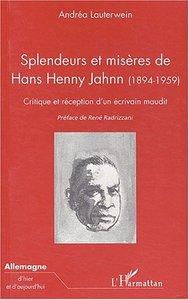 SPLENDEURS ET MISERES DE HANS HENNY JAHNN (1894-1959) - CRITIQUE ET RECEPTION D'UN ECRIVAIN MAUDIT