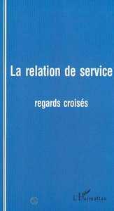 LA RELATION DE SERVICE