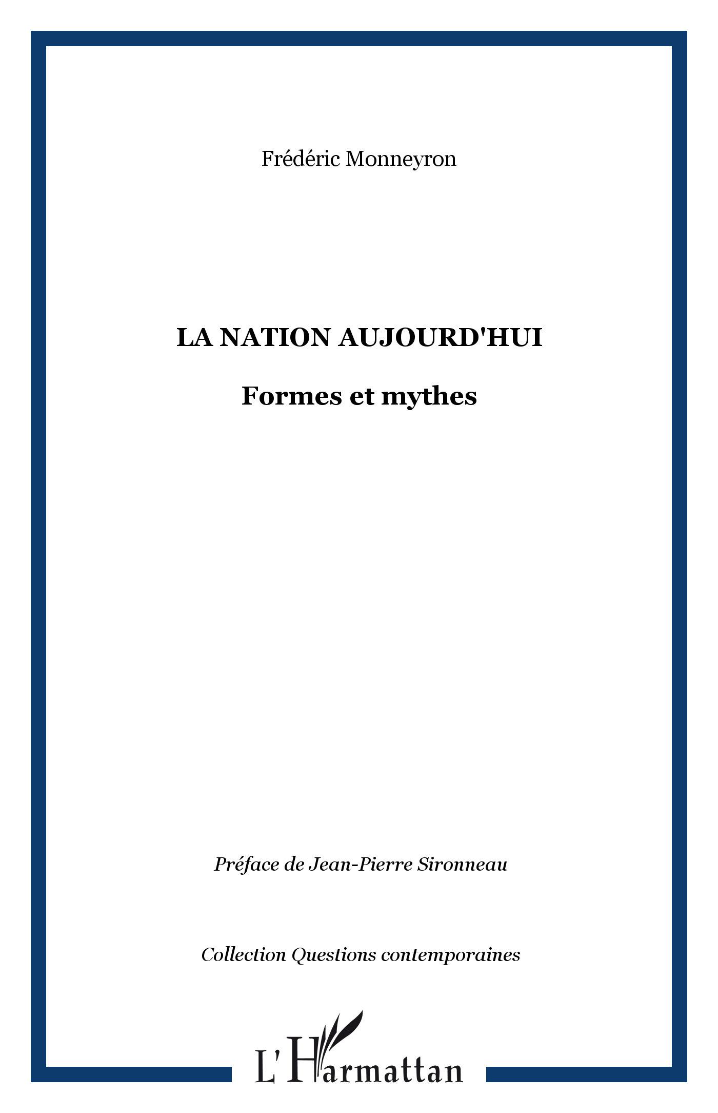 LA NATION AUJOURD'HUI - FORMES ET MYTHES