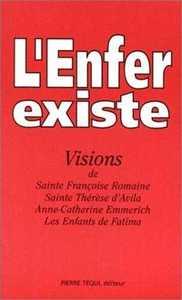 L'ENFER EXISTE - VISIONS DE SAINTE FRANCOISE